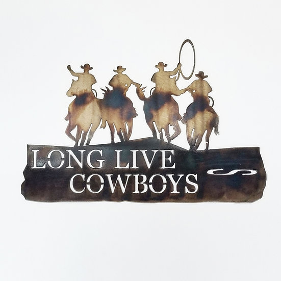 Long Live Cowboys Sign