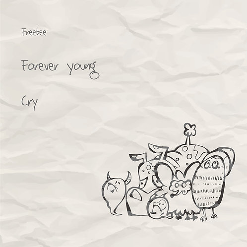 Forever Young / Cry -2nd single-
