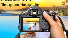 3 Reasons to Hire a Honeymoon Photographer