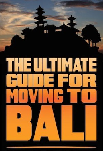 2019 Ultimate Guide for Moving to Bali