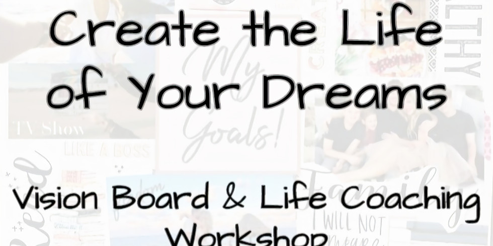 2020 Vision Board/Life Coaching Workshop