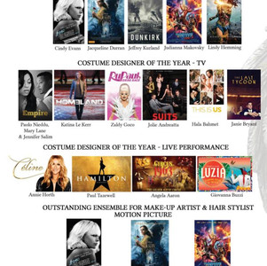 Costume Designer of the Year The Last Tycoon – Janie Bryant  Costume Designer of the Year – Live Performance Luzia by Cirque Du Soleil Giovanna Buzzi  Outstanding Ensemble for Make-up Artist and Hair Stylist – Motion Picture  Guardians of the Galaxy Vol. 2 – John Blake & Camille Friend