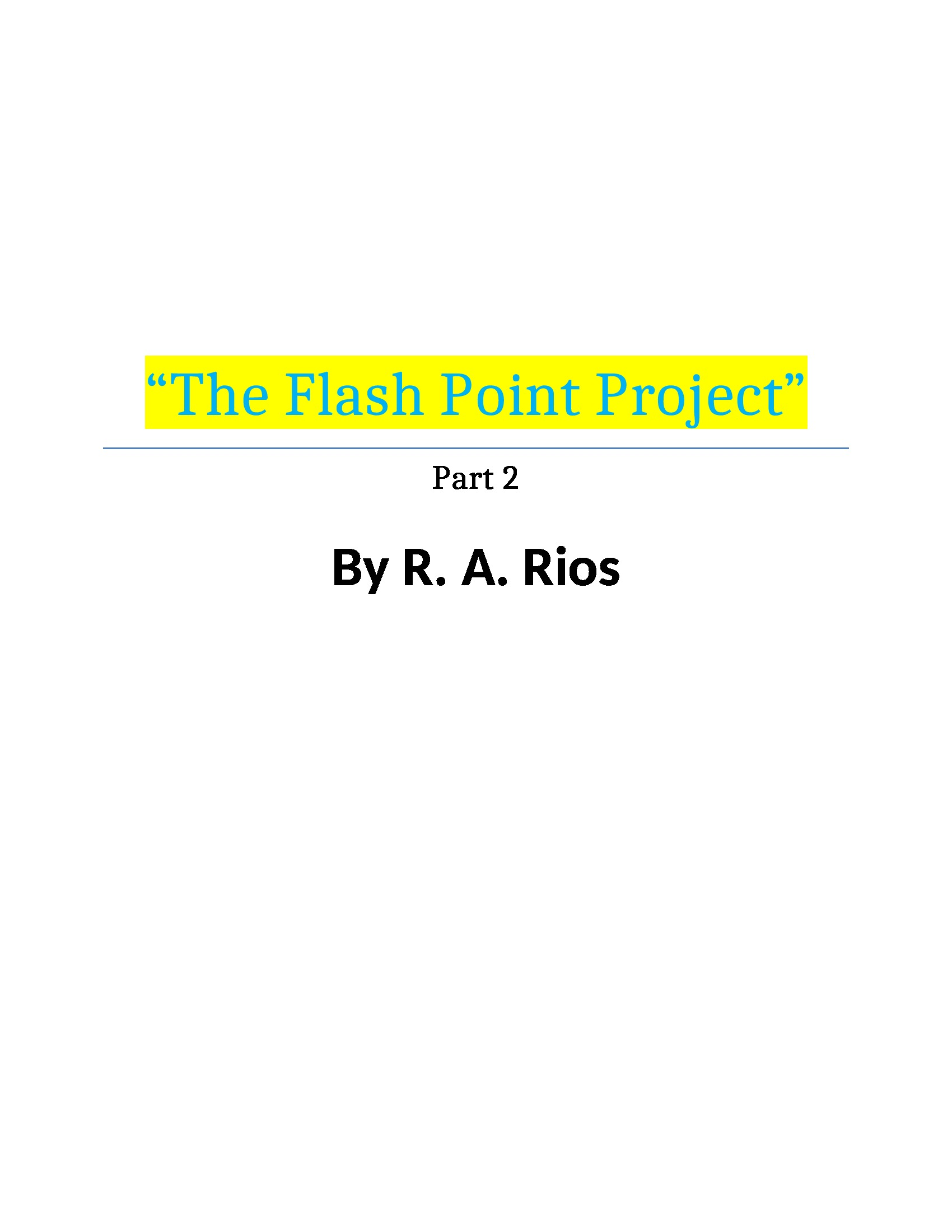 the flash point project part 2