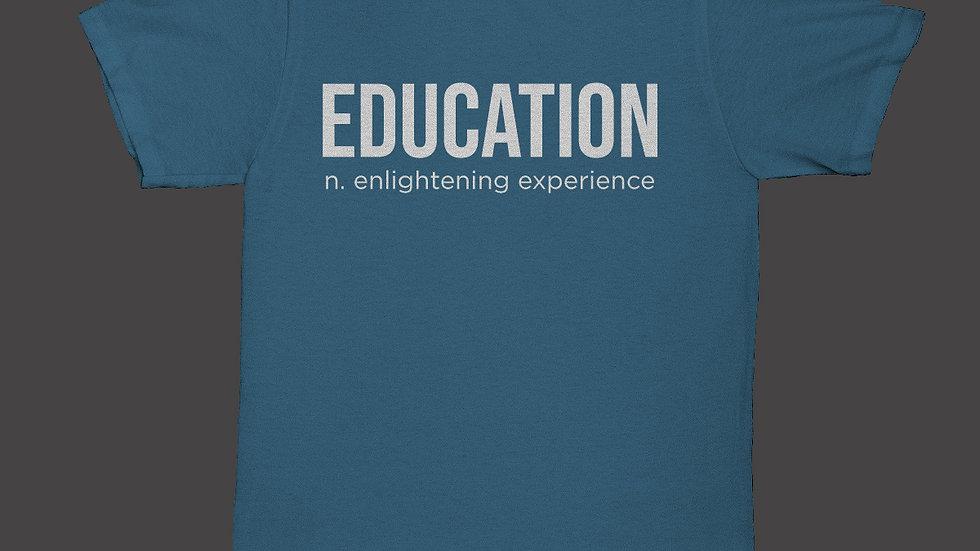 T-Shirt Education Enlightening Experience