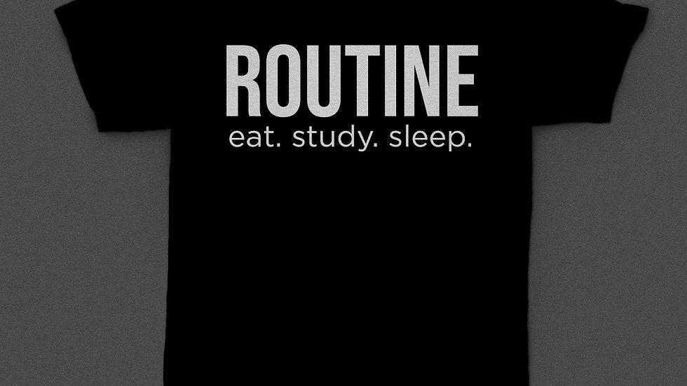 T-Shirt Routine Eat Study Sleep