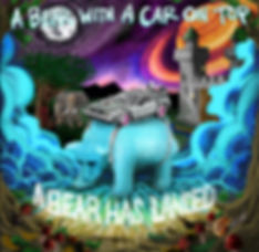 a bear with a car on top album art a bear has landed first album reggae rock produced by rob money brian whipp jeff laos brenden freeh