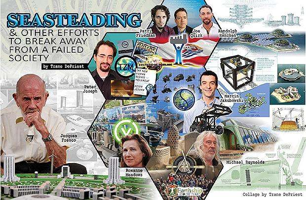 Seasteading & Other Efforts To Break Away From A Failed Society
