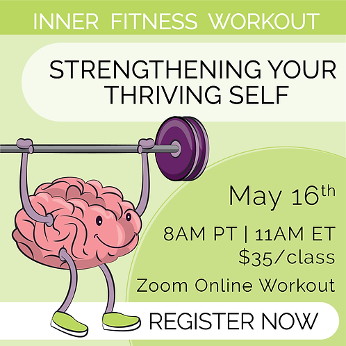 IFW: Strengthening Your Thriving Self - May 16th