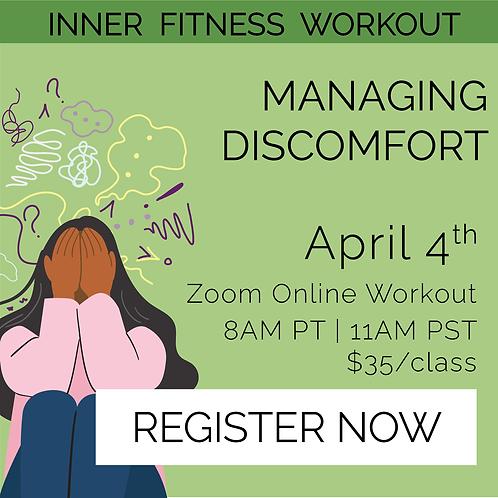 IFW: Managing Discomfort - April 4th