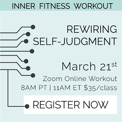 IFW: Rewiring Self-Judgment - March 21st