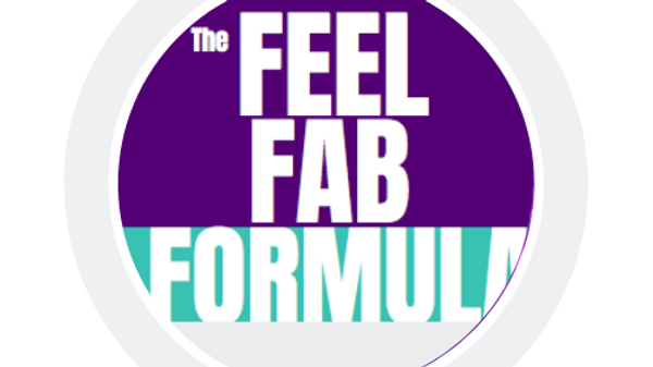 The Feel Fab Formula