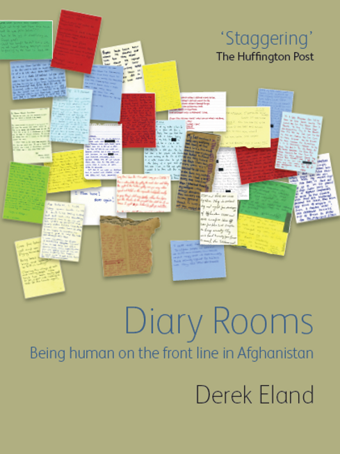 Diary Rooms - Being Human on the Front Line in Afghanistan book