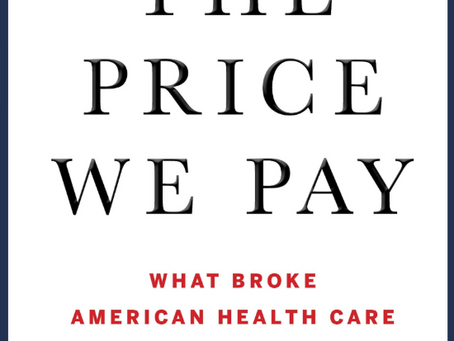 A review of The Price We Pay,  2019's most influential health care policy book