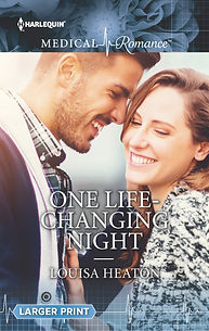 Louisa Heaton, One Life-Changing Night, Mills and Boon, medical romance, romance