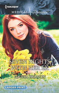 Louisa Heaton, Seven Nighs With Her Ex, Mills and Boon, medical romance, romance