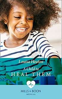 Louisa Heaton, A Child To Heal Them