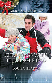 Louisa Heaton, Christmas With The Single Dad, Mills and Boon, medical romance, romance