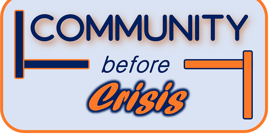 Sermon Series: Community Before Crisis