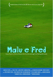 Malu e Fred (2009)