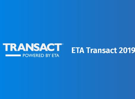 Let's meet at ETA Transact 2019!
