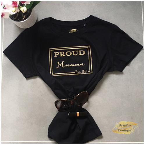 Proud Mumma est T-Shirt