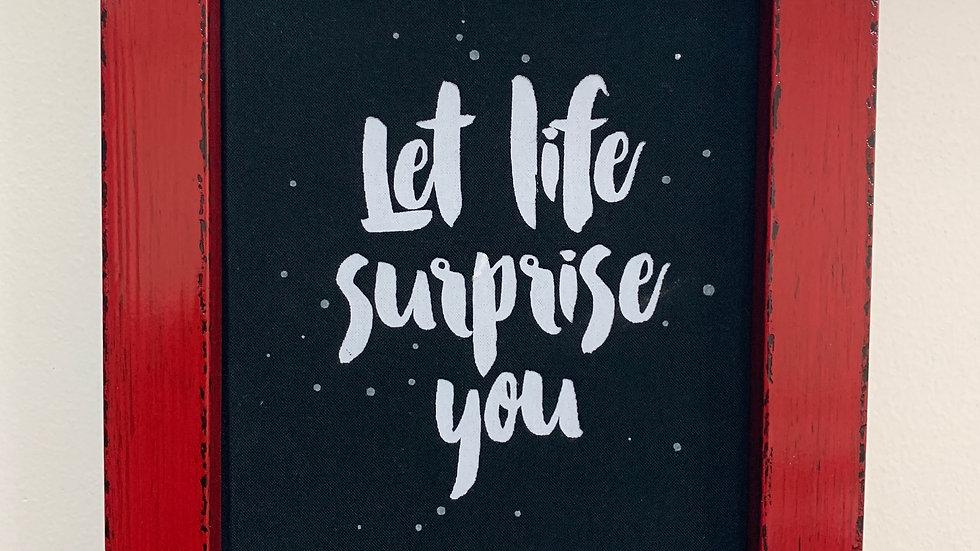 Framed 'Let Life Surprise You' Journal