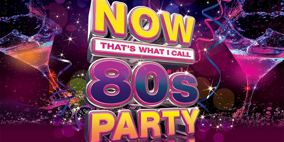 Now That's What I Call - 80's Party!