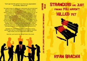 Cover of Stangers Are Just Friends You Haven't Killed Yet