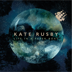 Album cover of Life In A Paper Boat by Kate Rusby