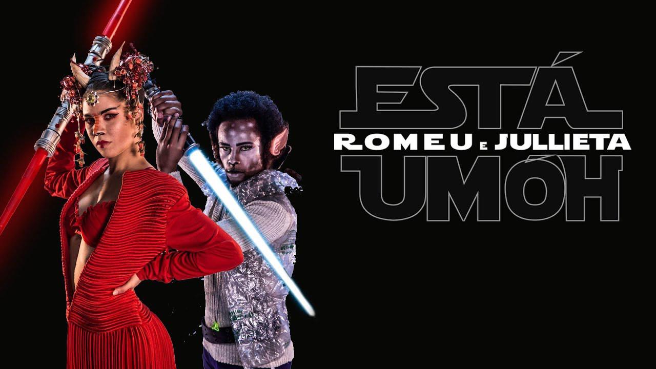 Romeu & Jullieta - Esta Um Óh