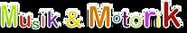 Musik & Motorik