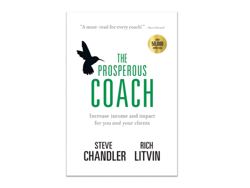 The Prosperous Coach - How to build a successful practice