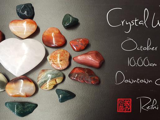 Crystal Workshop - October