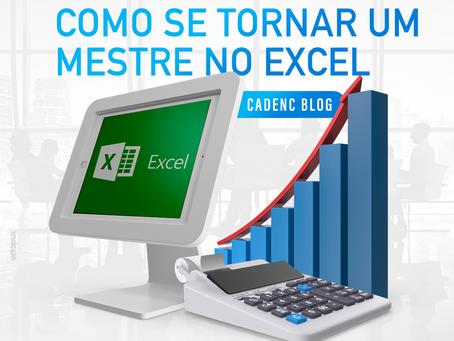 Como se tornar um mestre no Excel