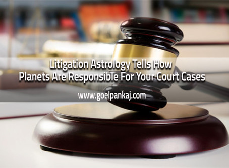 Litigation Astrology Tells How Planets Are Responsible For Your Court Cases
