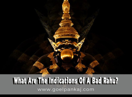 What Are The Indications Of A Bad Rahu?