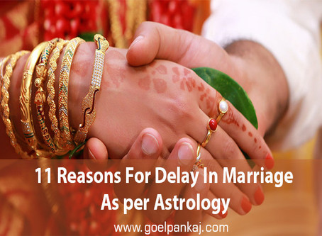 11 Reasons For Delay In Marriage As per Astrology