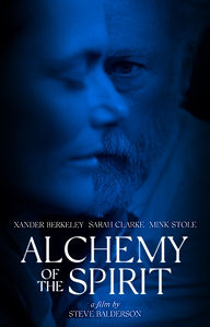 Movie poster for Alchemy of the Spirit starring Xander Berkeley Sarah Clarke Mink Stole
