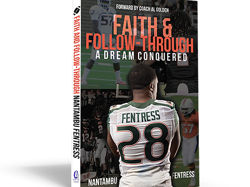 Faith & Follow-Through: A Dream Conquered