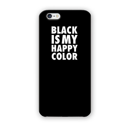 CAPINHA BLACK IS MY HAPPY COLOR