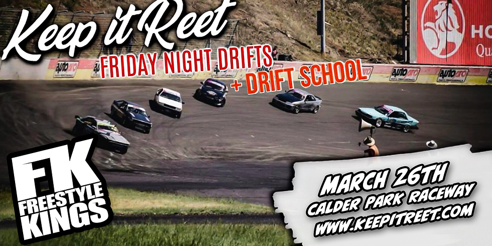 March 26th 'Friday Night Drifts'