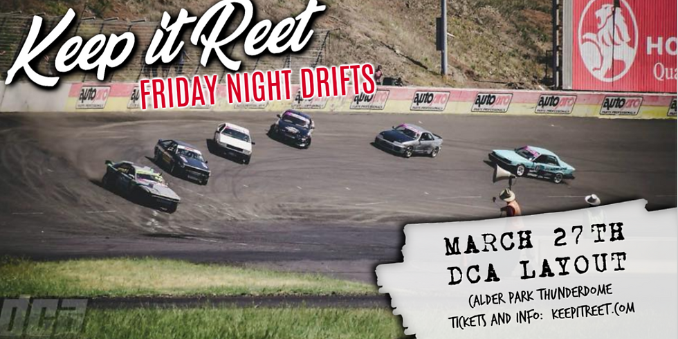 March 27th 'Friday Night Drifts'