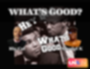 Whats Good 2019 flyer (1).png