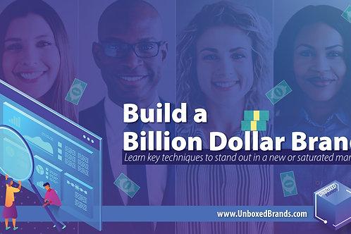 Build a Billion Dollar Brand