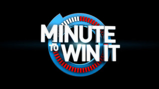 Minute to Win It - Feb 17