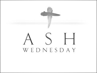 Ash Wednesday - Feb 14