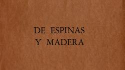 De espinas y madera (1965)