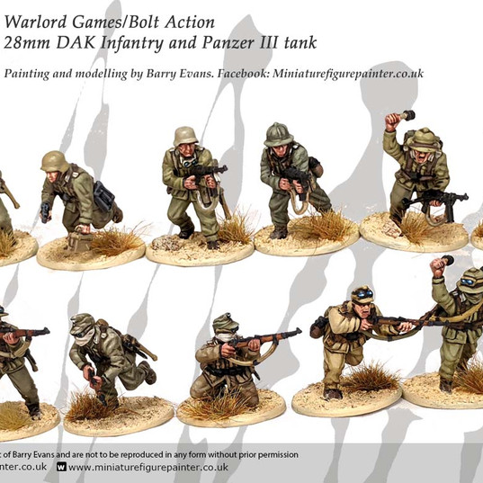 Bolt Action 28mm DAK Infantry. Painted by Barry Evans miniaturefigurepainter.co.uk