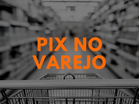 O que mudou no comportamento do varejo com a adoção do Pix?