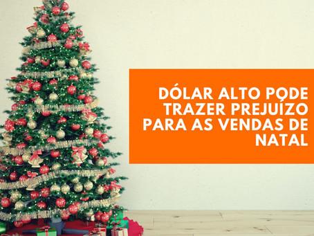 Dólar alto pode trazer prejuízo para as vendas de Natal